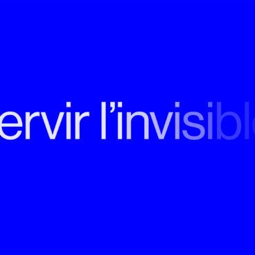 Servir l'invisible
